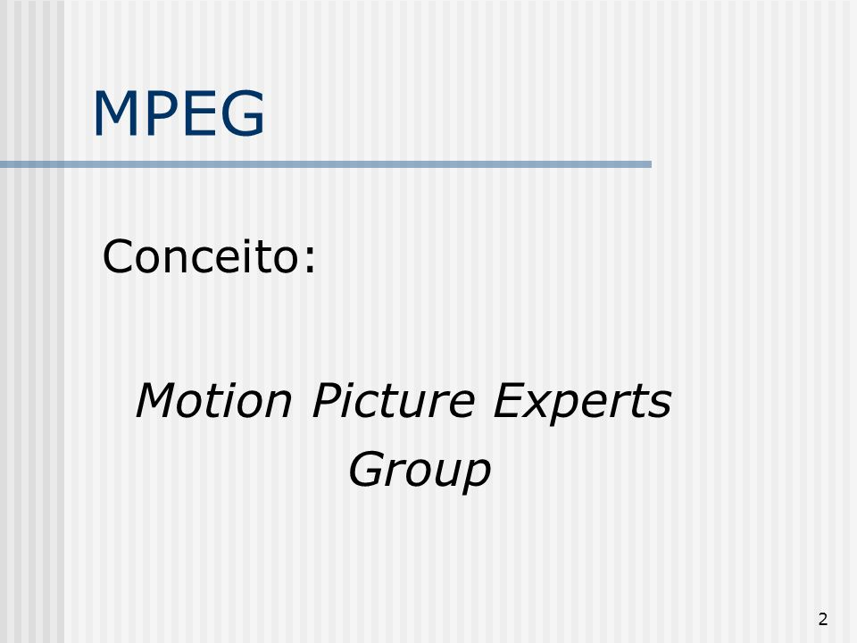 Motion Picture Experts Group