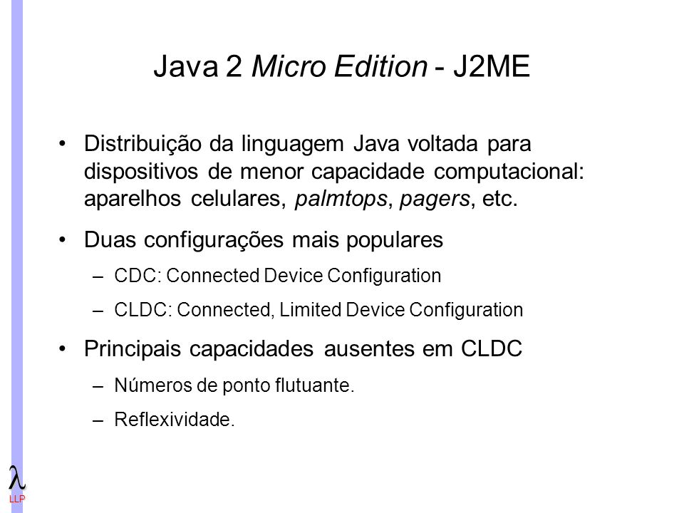 Java 2 Micro Edition - J2ME