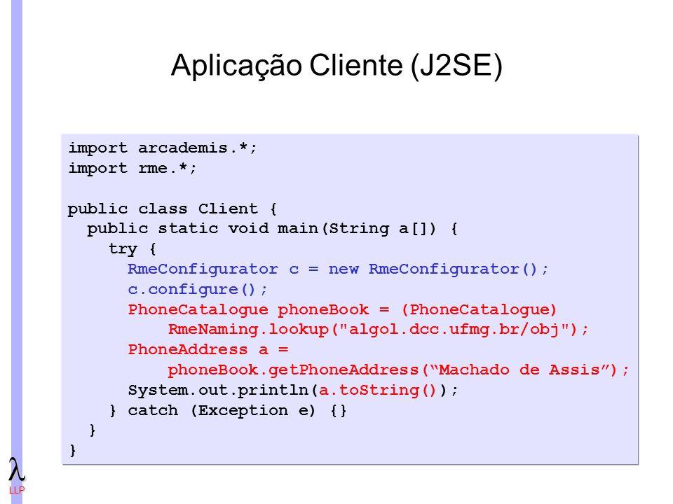 Aplicação Cliente (J2SE)