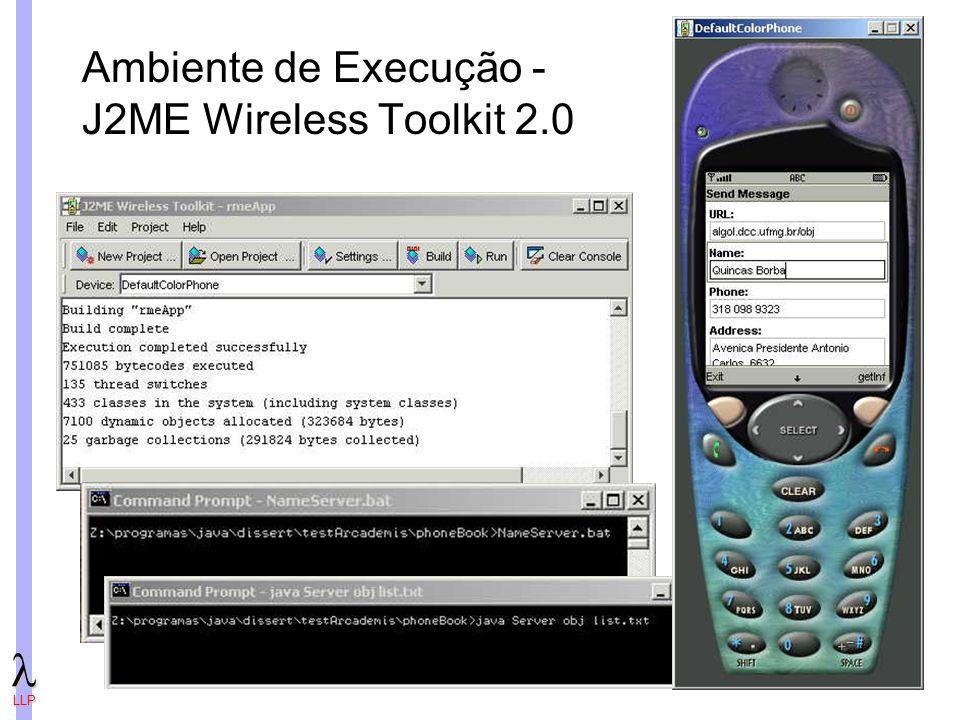 Ambiente de Execução - J2ME Wireless Toolkit 2.0