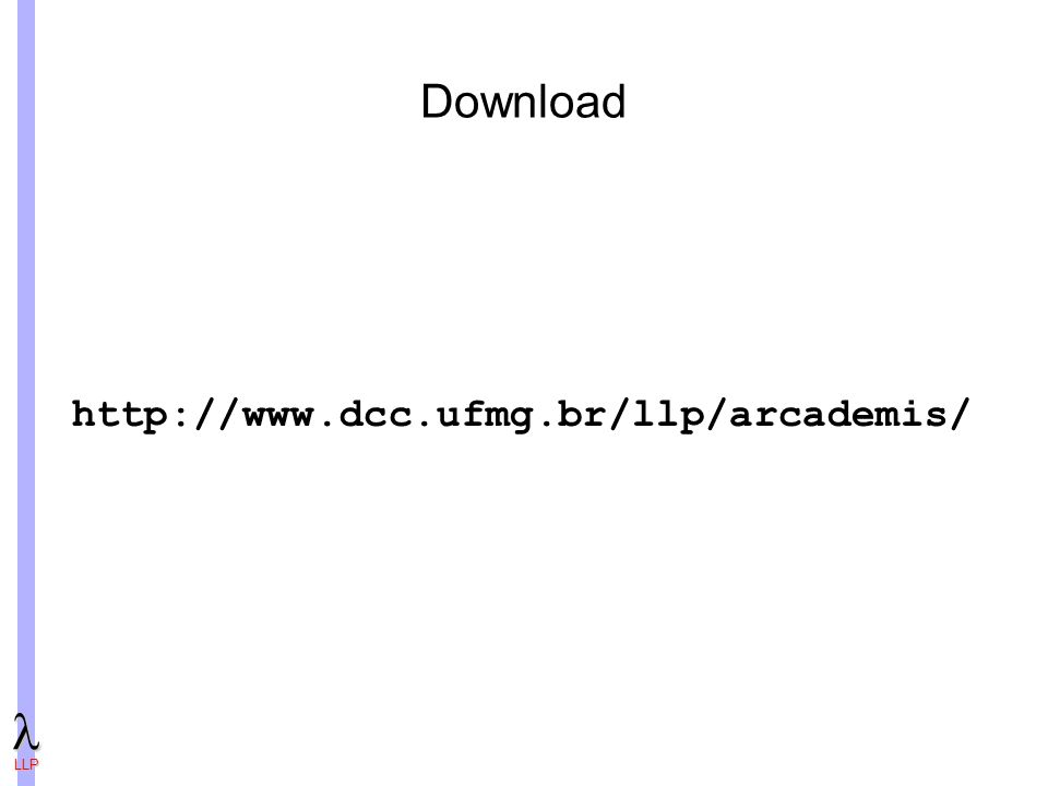 Download http://www.dcc.ufmg.br/llp/arcademis/