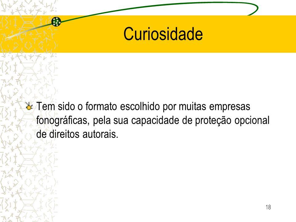 CuriosidadeTem sido o formato escolhido por muitas empresas fonográficas, pela sua capacidade de proteção opcional de direitos autorais.