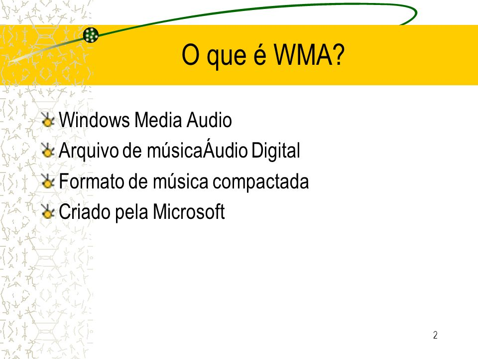 O que é WMA Windows Media Audio Arquivo de músicaÁudio Digital