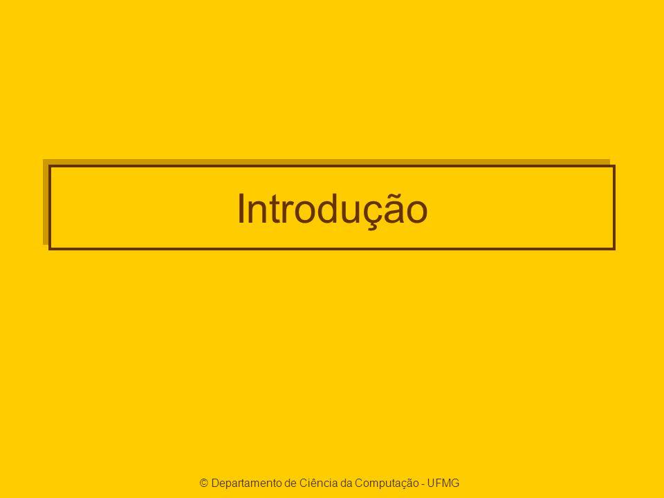 © Departamento de Ciência da Computação - UFMG