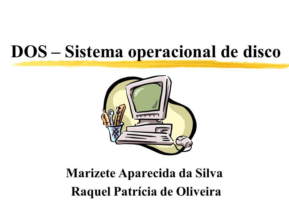 DOS – Sistema operacional de disco