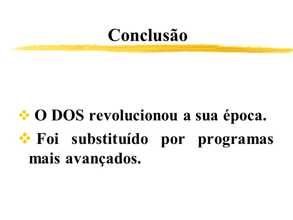 Conclusão Foi substituído por programas mais avançados.