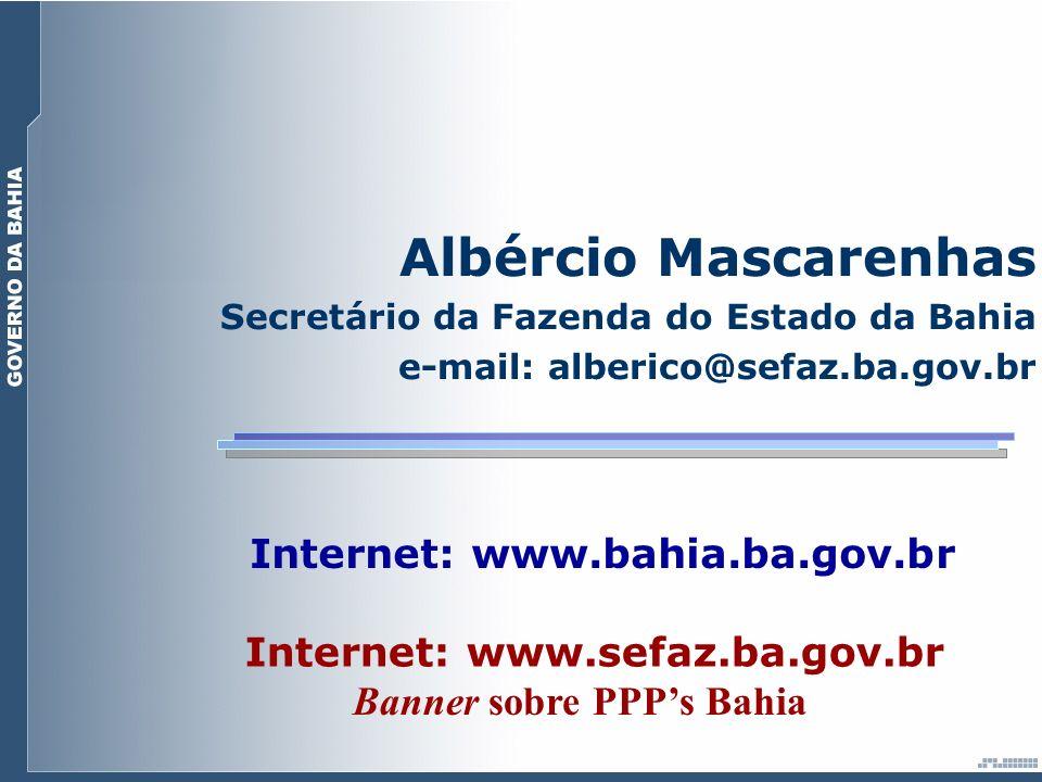 Albércio Mascarenhas Internet: www.bahia.ba.gov.br