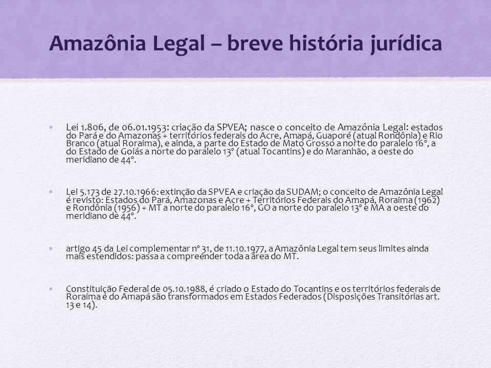 Amazônia Legal – breve história jurídica