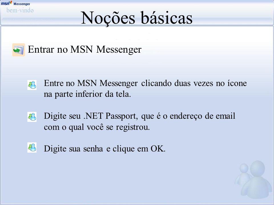 Noções básicas Entrar no MSN Messenger