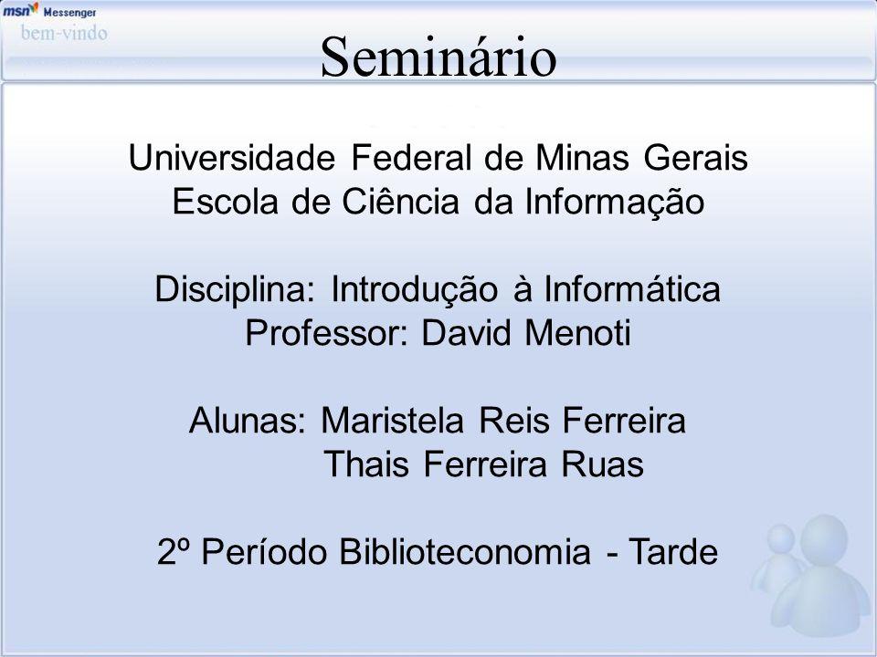Seminário Universidade Federal de Minas Gerais