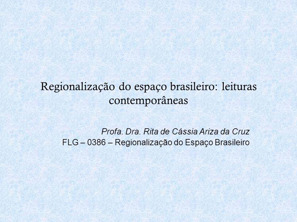 Regionalização do espaço brasileiro: leituras contemporâneas