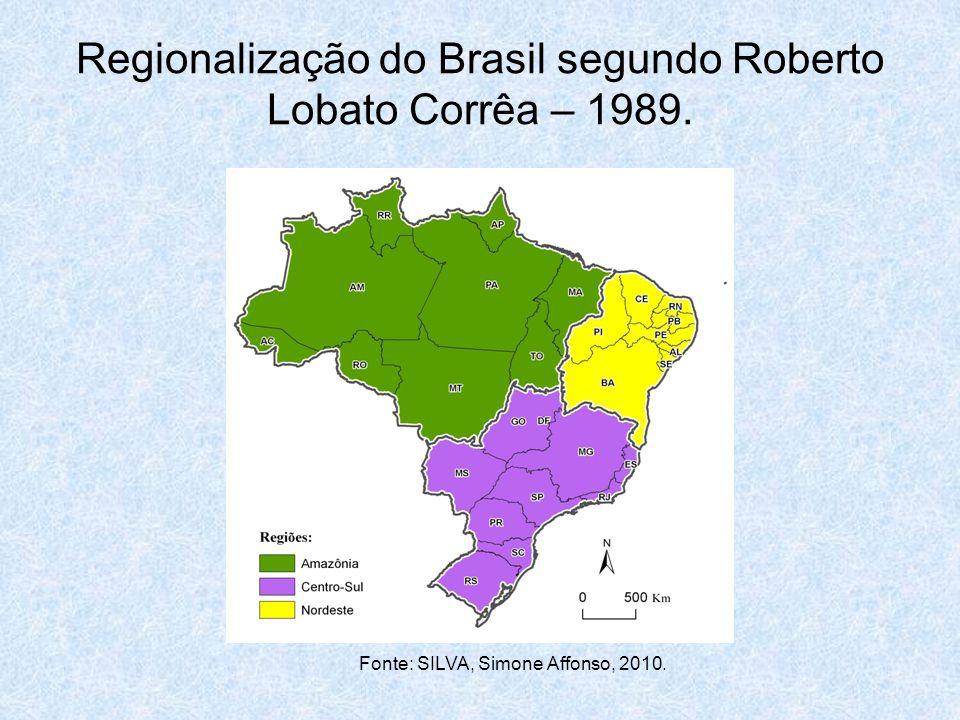 Regionalização do Brasil segundo Roberto Lobato Corrêa – 1989.