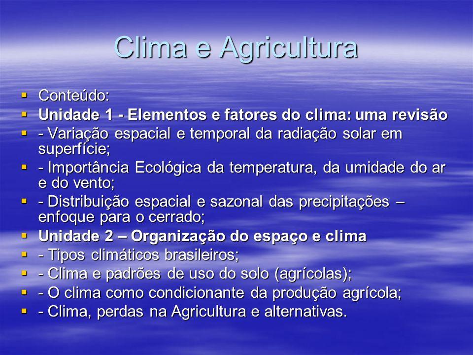 Clima e Agricultura Conteúdo: