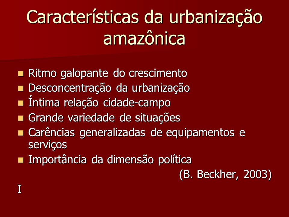Características da urbanização amazônica