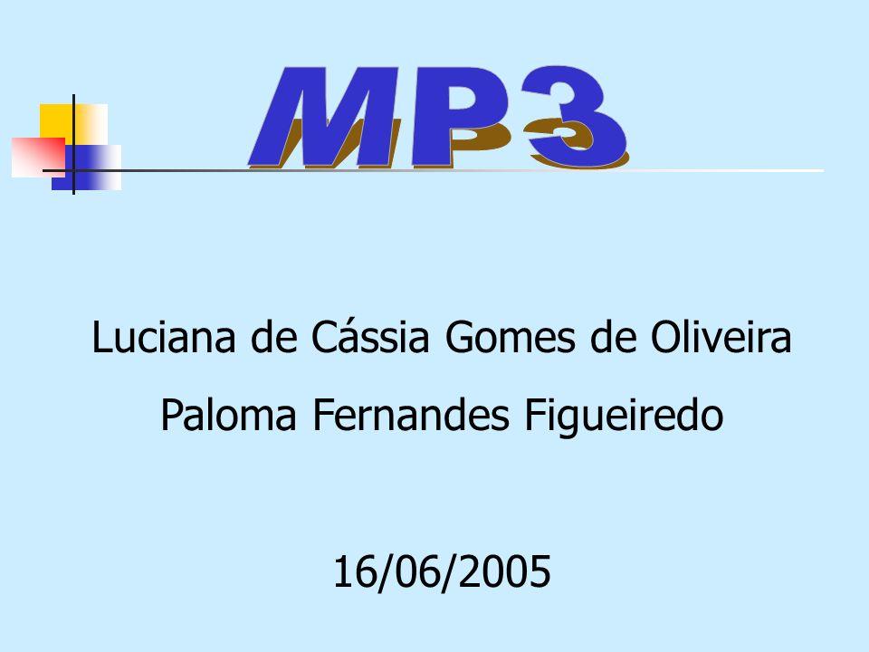 Luciana de Cássia Gomes de Oliveira Paloma Fernandes Figueiredo