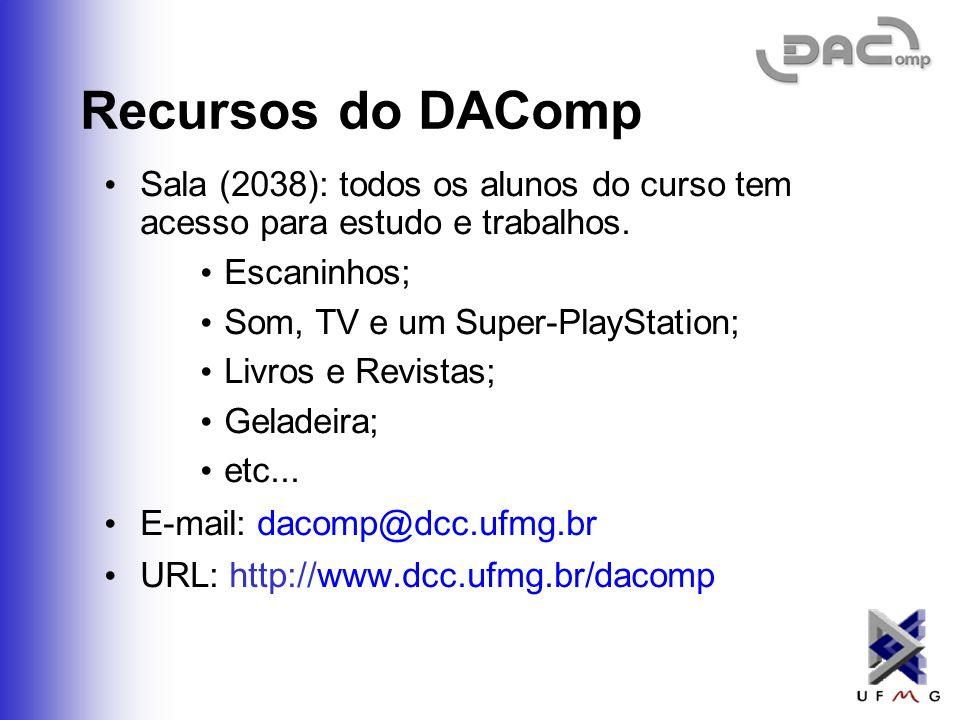 Recursos do DAComp Sala (2038): todos os alunos do curso tem acesso para estudo e trabalhos. Escaninhos;