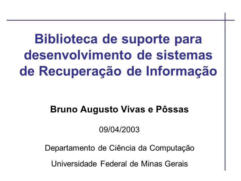 Bruno Augusto Vivas e Pôssas