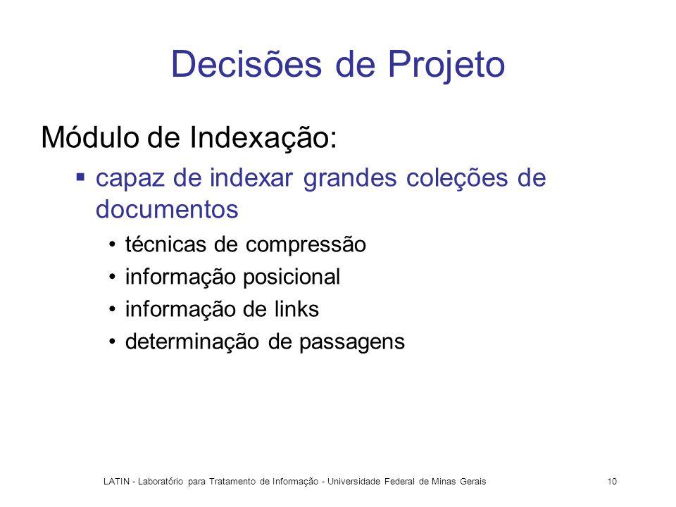 Decisões de Projeto Módulo de Indexação: