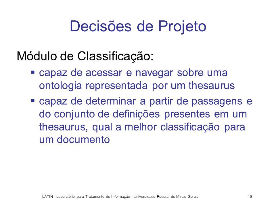 Decisões de Projeto Módulo de Classificação: