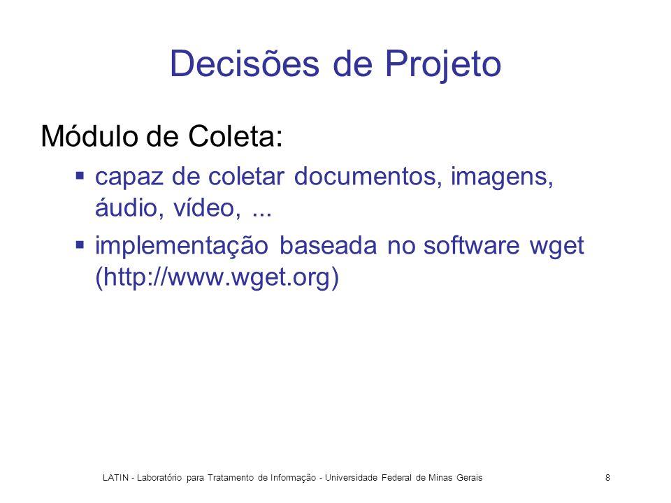 Decisões de Projeto Módulo de Coleta: