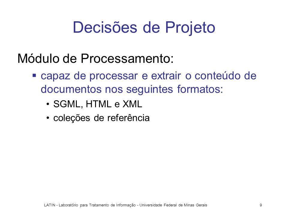 Decisões de Projeto Módulo de Processamento: