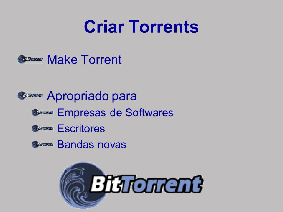 Criar Torrents Make Torrent Apropriado para Empresas de Softwares
