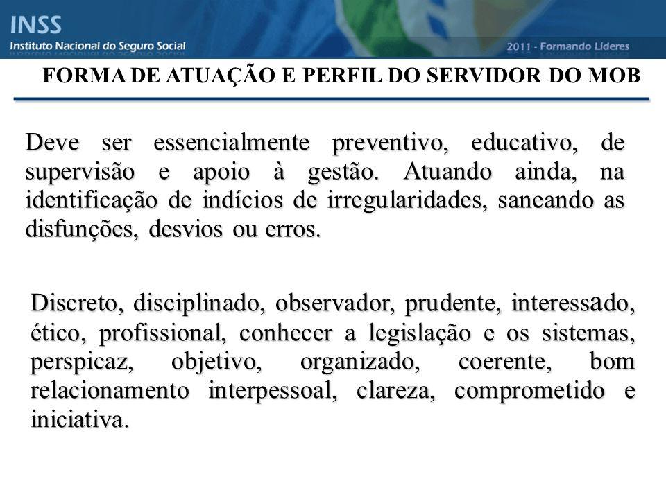 FORMA DE ATUAÇÃO E PERFIL DO SERVIDOR DO MOB