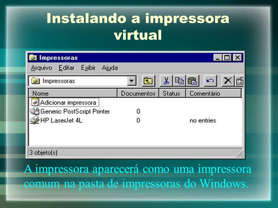 Instalando a impressora virtual