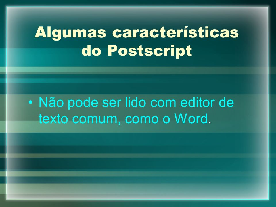 Algumas características do Postscript