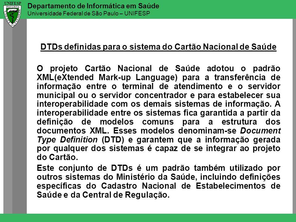 DTDs definidas para o sistema do Cartão Nacional de Saúde