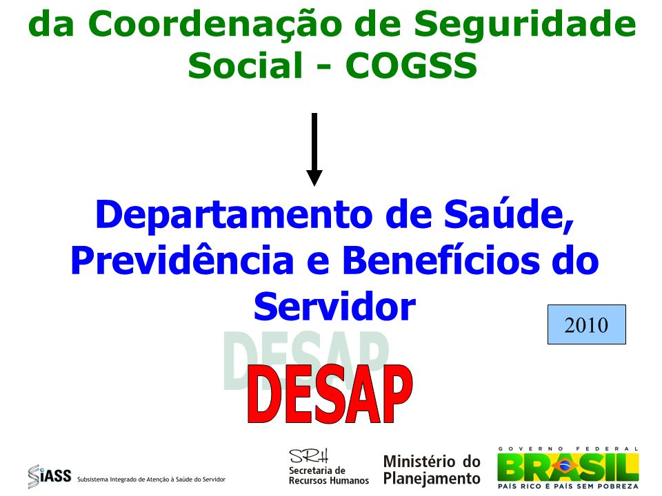 Departamento de Saúde, Previdência e Benefícios do Servidor