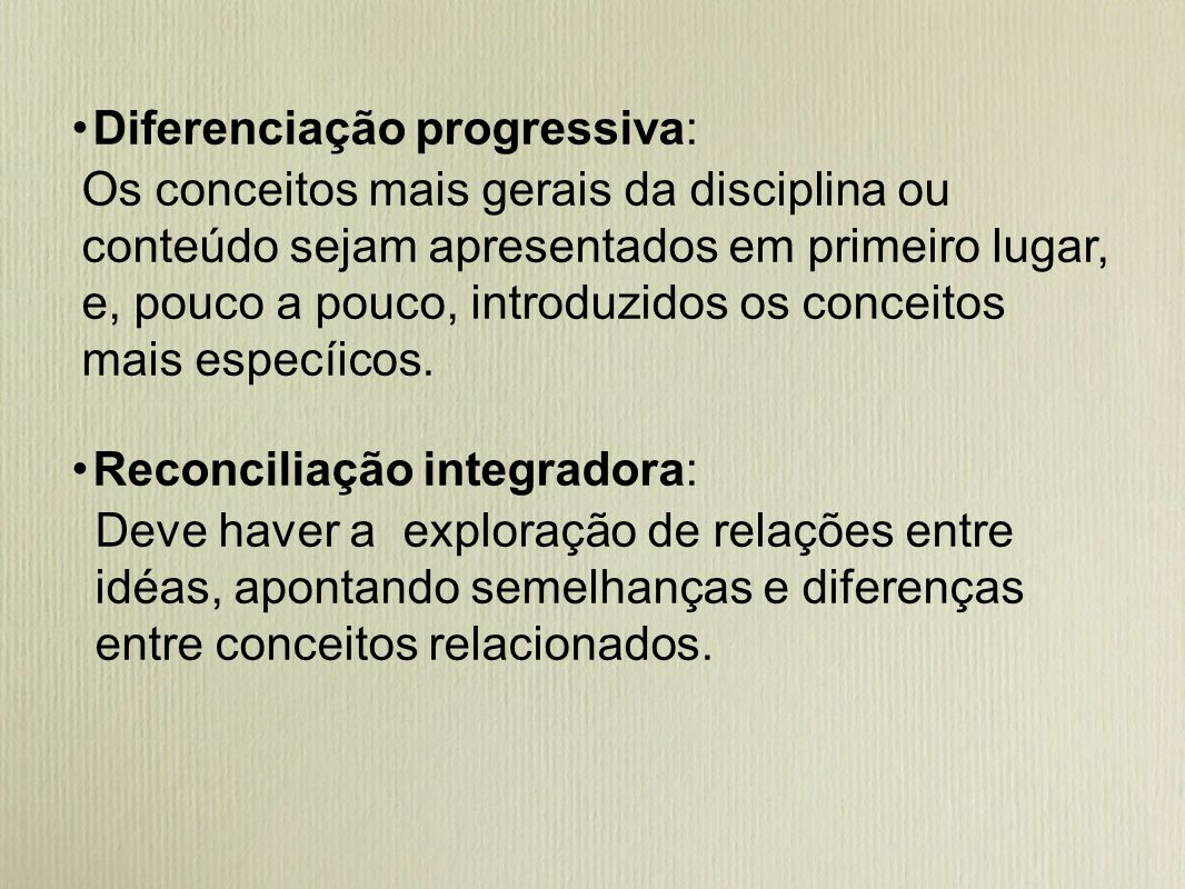 ・Diferenciação progressiva: