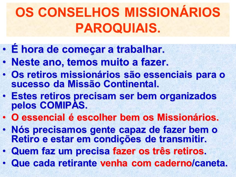 OS CONSELHOS MISSIONÁRIOS PAROQUIAIS.