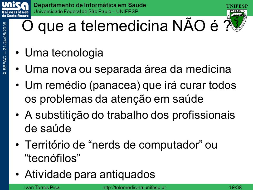 O que a telemedicina NÃO é