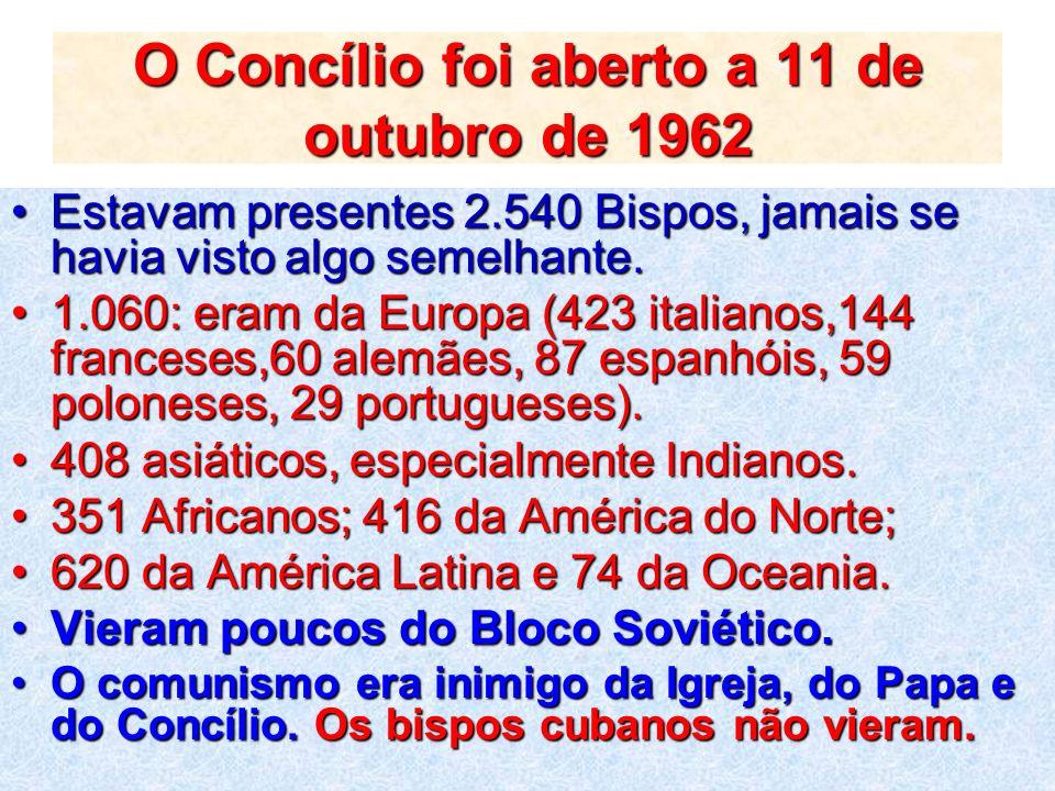 O Concílio foi aberto a 11 de outubro de 1962