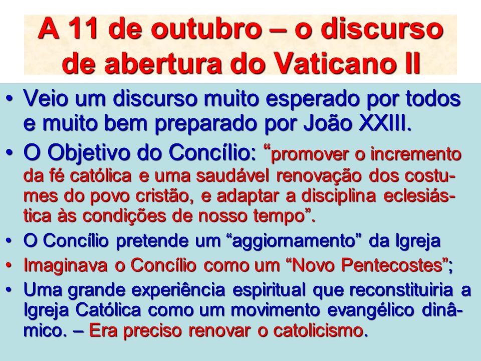 A 11 de outubro – o discurso de abertura do Vaticano II
