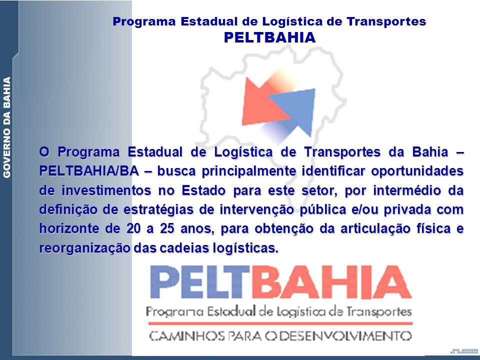 Programa Estadual de Logística de Transportes PELTBAHIA