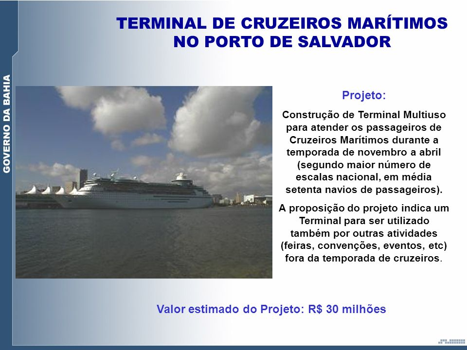 TERMINAL DE CRUZEIROS MARÍTIMOS NO PORTO DE SALVADOR