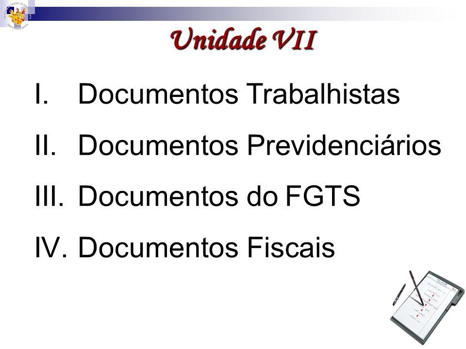 Unidade VII Documentos Trabalhistas Documentos Previdenciários