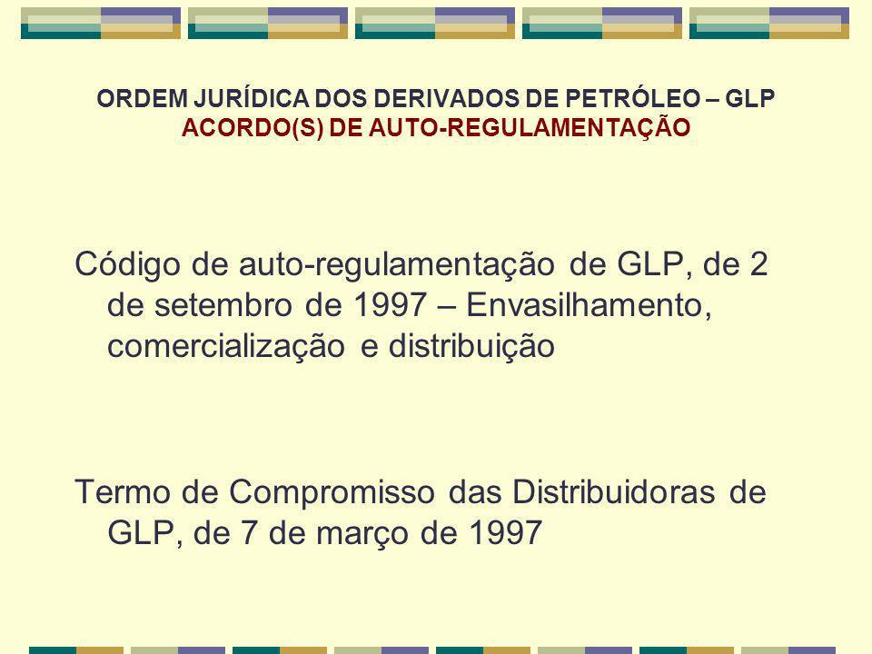 Termo de Compromisso das Distribuidoras de GLP, de 7 de março de 1997
