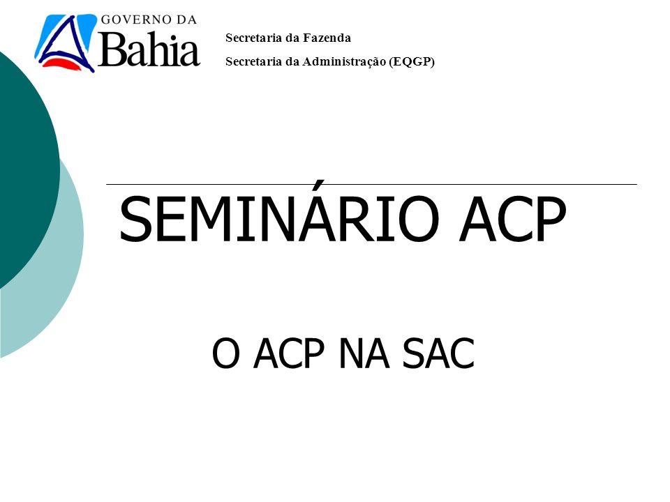 SEMINÁRIO ACP O ACP NA SAC