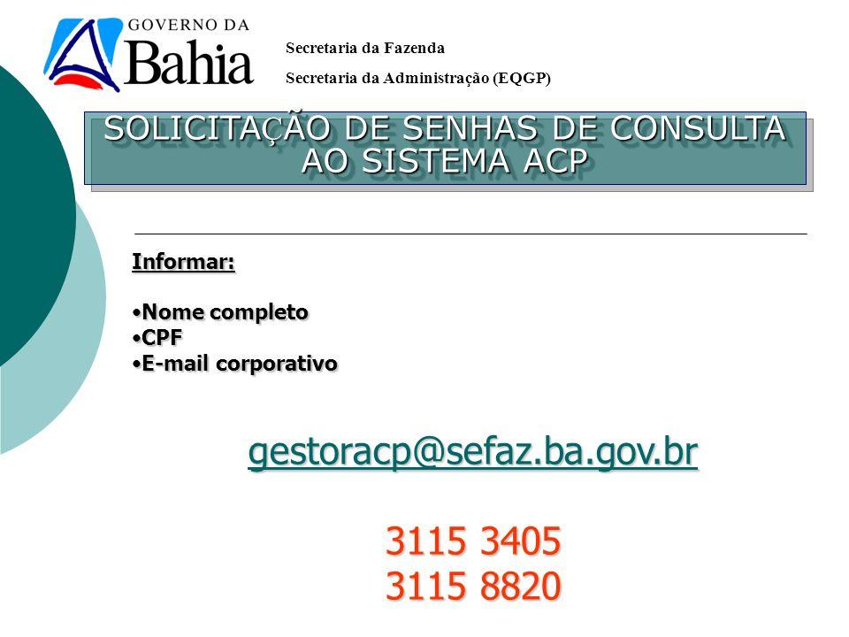 SOLICITAÇÃO DE SENHAS DE CONSULTA AO SISTEMA ACP