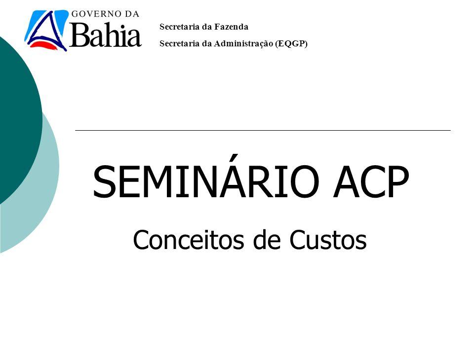 SEMINÁRIO ACP Conceitos de Custos