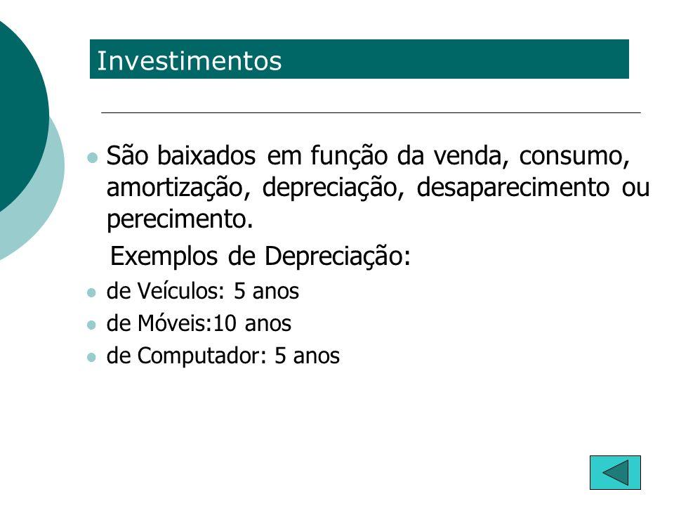 Exemplos de Depreciação: