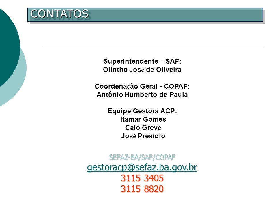 CONTATOS gestoracp@sefaz.ba.gov.br 3115 3405 3115 8820