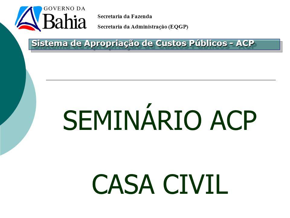 SEMINÁRIO ACP CASA CIVIL