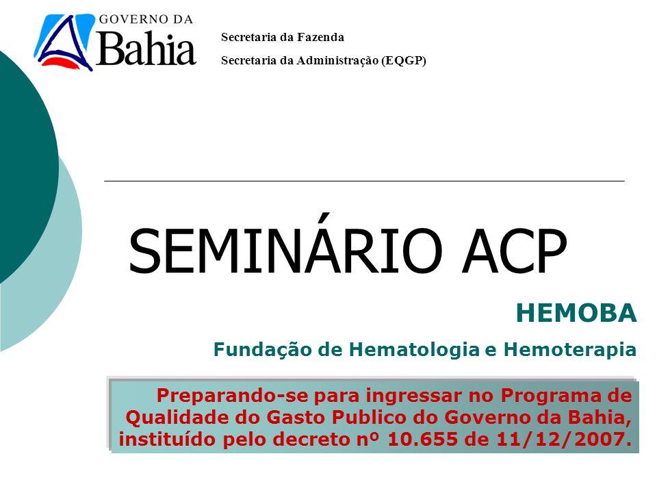 SEMINÁRIO ACP HEMOBA Fundação de Hematologia e Hemoterapia