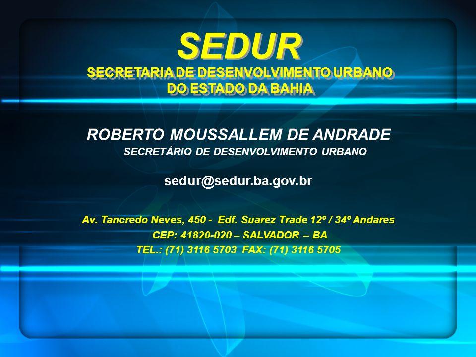SEDUR ROBERTO MOUSSALLEM DE ANDRADE