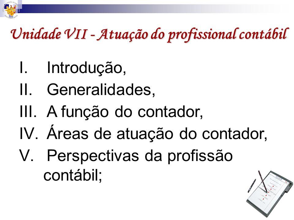 Unidade VII - Atuação do profissional contábil
