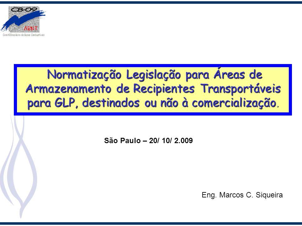 Normatização Legislação para Áreas de Armazenamento de Recipientes Transportáveis para GLP, destinados ou não à comercialização.